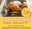 Whole Foods Market - Whole Organic Chicken - $1.99 / LB - Friday Only