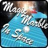 Magic Marble In Space (Android App)