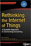 Rethinking the Internet of Things (Kindle Edition)