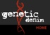 Genetic Denim - 10% off Entire Order