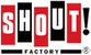 Shout! Factory - Up to 50% Off Deal of the Week