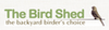 The Bird Shed - 10% off Entire Order