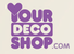 Your Deco Shop - $10 Off $75+ Order