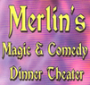 Merlin's Magic Dinner Show Coupons Orange, CA Deals