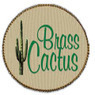 Brass Cactus Coupons Dallas, TX Deals