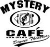 Mystery Cafe Coupons San Diego, CA Deals