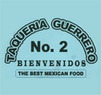 Taqueria Guerrero No 2 Coupons Anaheim, CA Deals