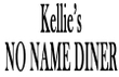Kellie's NO NAME DINER Coupons Syracuse, NY Deals